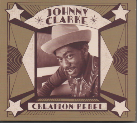 Johnny Clarke - Creation Rebel (VP Music) CD